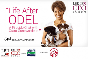 "61st LBR LBO Form – ""Life After ODEL: A Fireside Chat with Otara Gunewardena"" – 23rd March 2015"