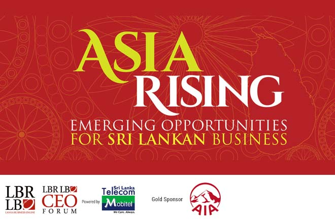 "62nd LBR LBO CEO Forum – ""Asia Rising: Emerging Opportunities for Sri Lankan Business"" – 20th May 2015"