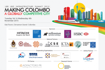 "LBR LBO Infrastructure Summit 2015 – ""Making Colombo a Globally Competitive City"" – 3rd & 4th November 2015"