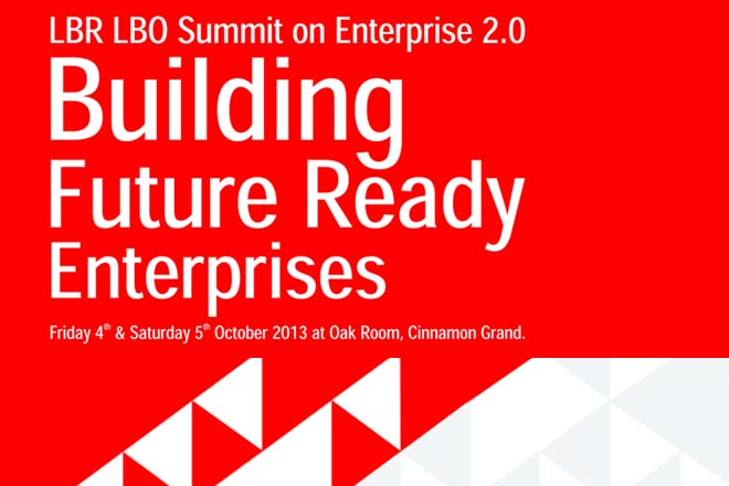 "LBR LBO Enterprise Summit 2013 – ""Building Future Ready Enterprises"" – Friday 4 & Saturday 5 October 2013"