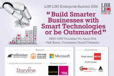 "LBR LBO Enterprise Summit 2016 – ""Build Smarter Businesses with Smart Technologies or be Outsmarted"" – Thursday 7th April 2016"
