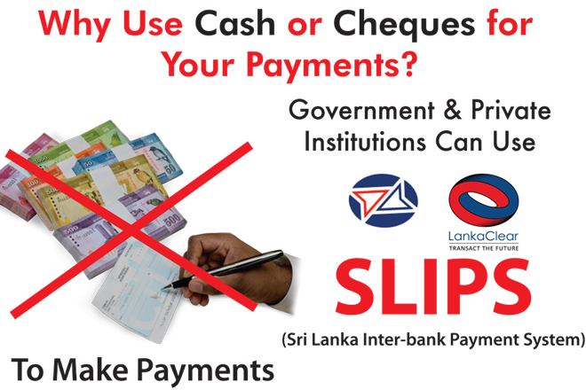 Central Bank encourages state & private institutions to use SLIPS