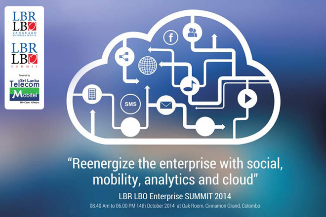 "LBR LBO Enterprise Summit 2014 – ""Why Should Social, Mobile, Analytics and Cloud be in Your Transformation Agenda"" – Tuesday 14th October 2014"
