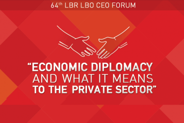 "64th LBR LBO CEO FORUM – ""Economic Diplomacy and What it Means to the Private Sector"" – 21st October 2015"
