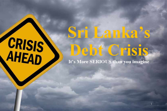 Opinion: Sri Lanka's Debt Crisis is more serious than you imagine