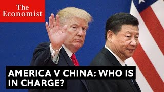 VIDEO: China vs America, who is in charge?