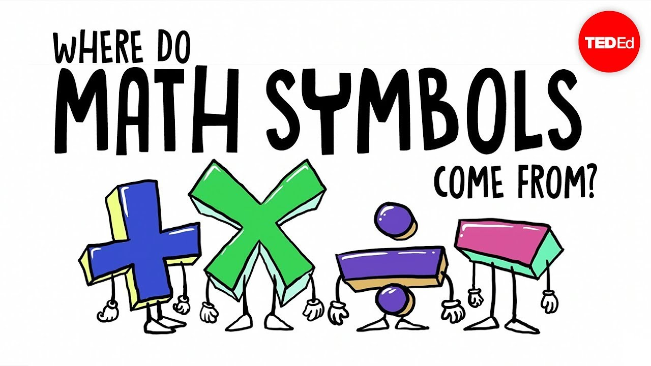 VIDEO: Where do math symbols come from?