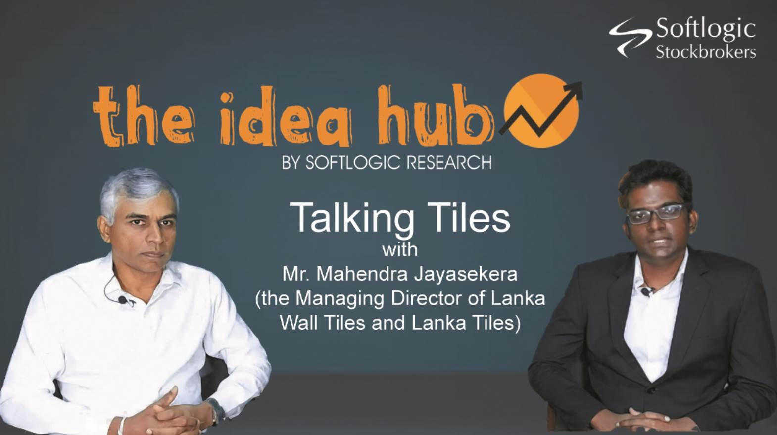VIDEO: Discussion with Mahendra Jayasekera, MD of Lanka Tiles & Lanka Walltiles
