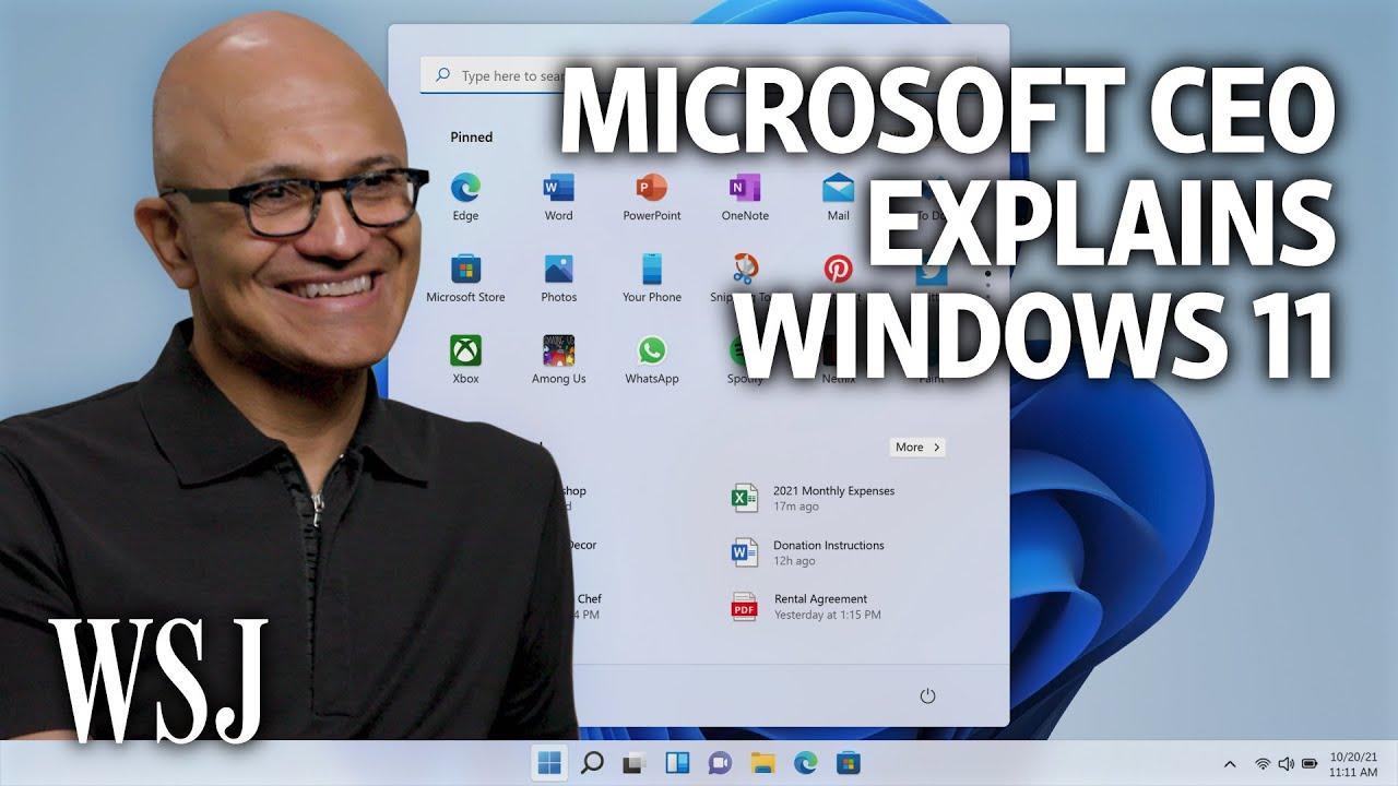 VIDEO: Windows 11 | Microsoft CEO Satya Nadella on the New 'Start' of the PC